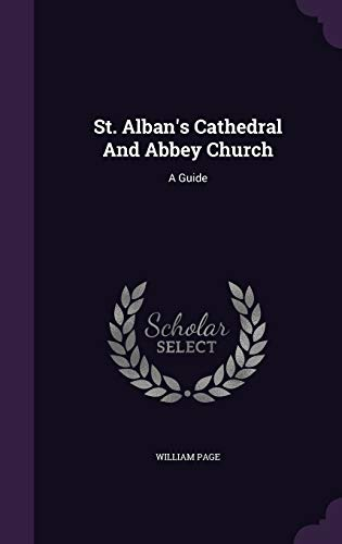 9781347790328: St. Alban's Cathedral And Abbey Church: A Guide