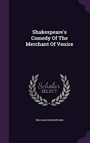9781347793831: Shakespeare's Comedy Of The Merchant Of Venice