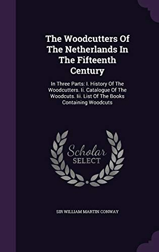 The Woodcutters Of The Netherlands In The
