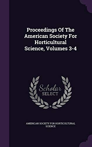 Proceedings Of The American Society For Horticultural