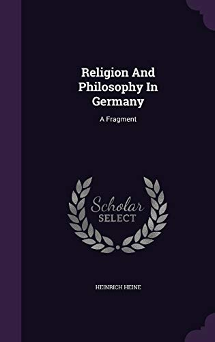 9781347925294: Religion And Philosophy In Germany: A Fragment