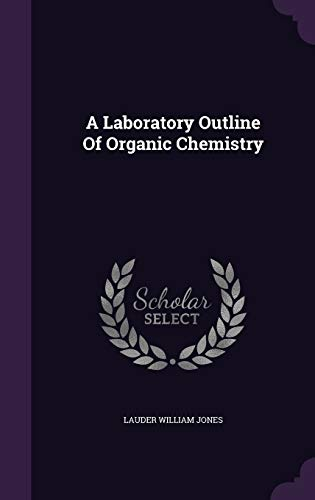 9781347939666: A Laboratory Outline Of Organic Chemistry
