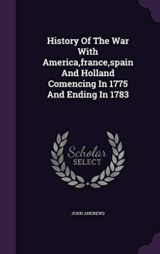 History of the War with America, France,: Visiting Fellow John