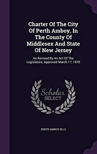 Charter of the City of Perth Amboy,: Perth Amboy (N