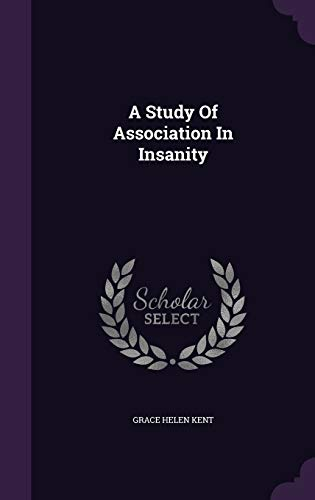 9781348011057: A Study Of Association In Insanity