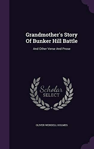 9781348020172: Grandmother's Story of Bunker Hill Battle: And Other Verse and Prose