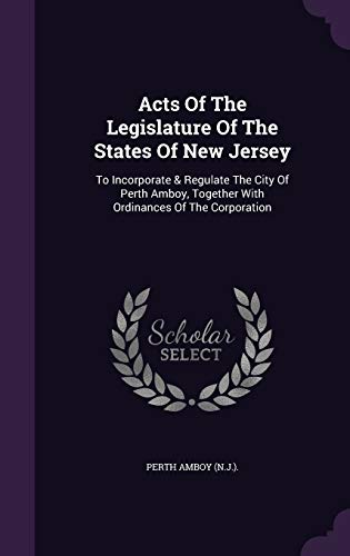 Acts of the Legislature of the States: Perth Amboy (N