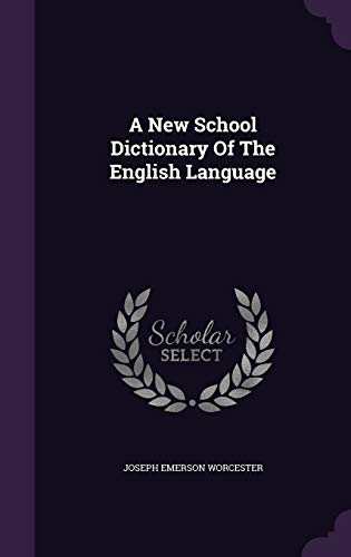 9781348053569: A New School Dictionary Of The English Language