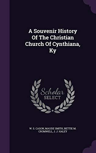 9781348081807: A Souvenir History Of The Christian Church Of Cynthiana, Ky