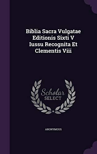 9781348100560: Biblia Sacra Vulgatae Editionis Sixti V Iussu Recognita Et Clementis Viii