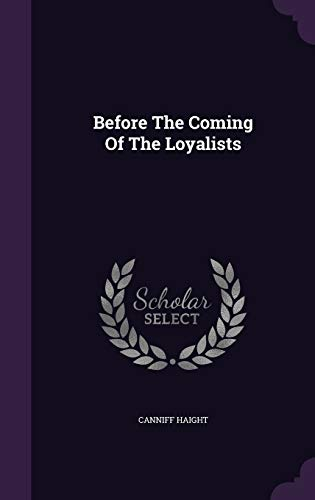 9781348105848: Before The Coming Of The Loyalists
