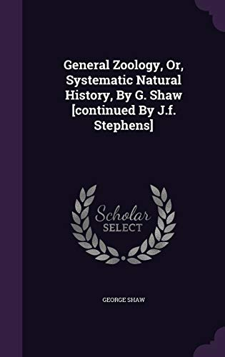 9781348108313: General Zoology, Or, Systematic Natural History, By G. Shaw [continued By J.f. Stephens]