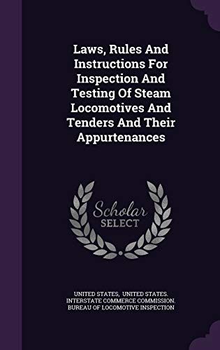 Laws, Rules and Instructions for Inspection and: United States