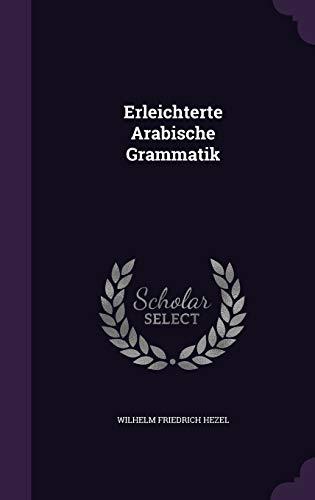9781348124702: Erleichterte Arabische Grammatik