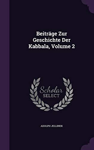 9781348126638: Beiträge Zur Geschichte Der Kabbala, Volume 2