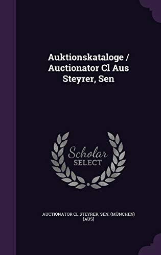 9781348130994: Auktionskataloge / Auctionator Cl Aus Steyrer, Sen