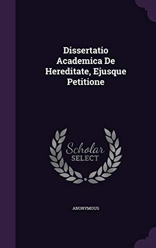9781348132547: Dissertatio Academica De Hereditate, Ejusque Petitione