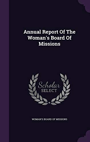 9781348134138: Annual Report Of The Woman's Board Of Missions