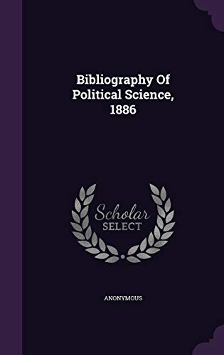 9781348134497: Bibliography Of Political Science, 1886