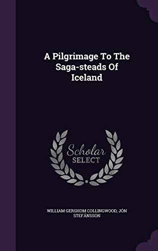 9781348151487: A Pilgrimage To The Saga-steads Of Iceland
