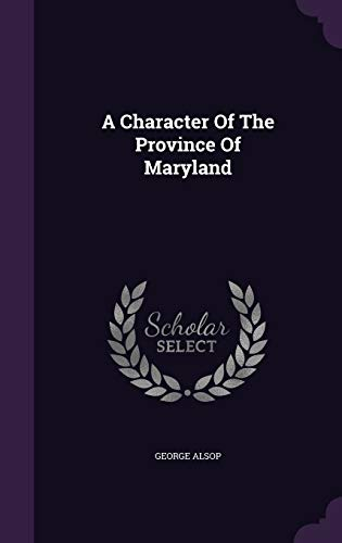 9781348153344: A Character Of The Province Of Maryland