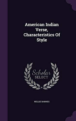 American Indian Verse, Characteristics of Style (Hardback): Nellie Barnes