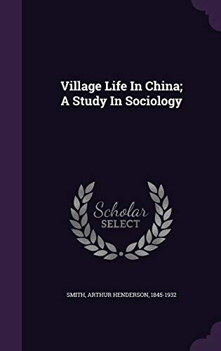 9781348166092: Village Life In China; A Study In Sociology