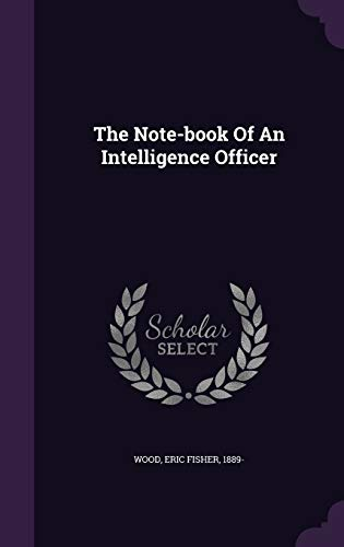 9781348184829: The Note-book Of An Intelligence Officer