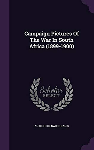 9781348205562: Campaign Pictures Of The War In South Africa (1899-1900)