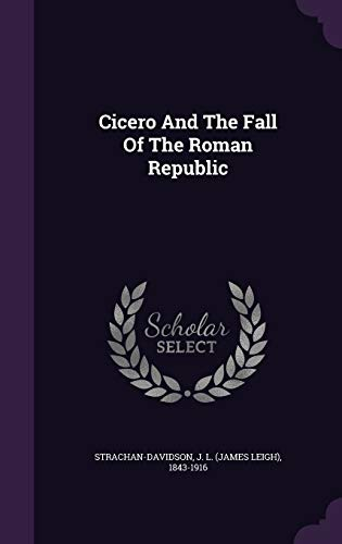 9781348234999: Cicero And The Fall Of The Roman Republic