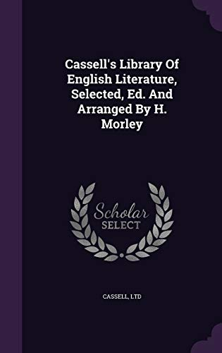 9781348259046: Cassell's Library Of English Literature, Selected, Ed. And Arranged By H. Morley