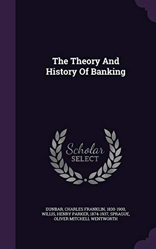 9781348268413: The Theory And History Of Banking