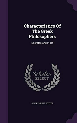 9781348272182: Characteristics Of The Greek Philosophers: Socrates And Plato