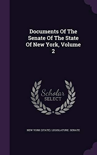 9781348281269: Documents Of The Senate Of The State Of New York, Volume 2