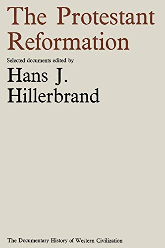9781349003686: The Protestant Reformation (Document History of Western Civilization)