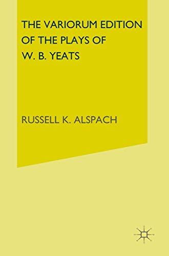 9781349004430: The Variorum Edition of the Poems of W.B.Yeats