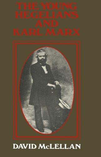 9781349005888: The Young Hegelians and Karl Marx