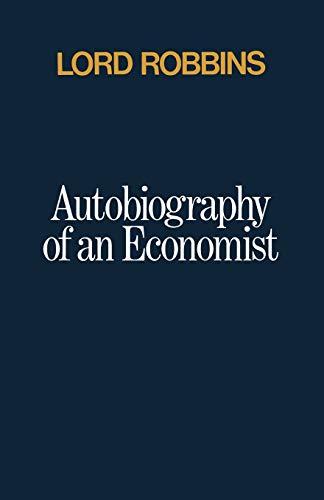 9781349011667: Autobiography of an Economist