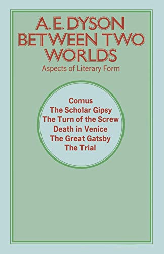 9781349013111: Between Two Worlds: Aspects of Literary Form