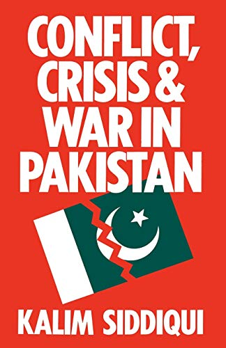 9781349013418: Conflict, Crisis and War in Pakistan