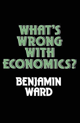 9781349018086: What's Wrong with Economics?