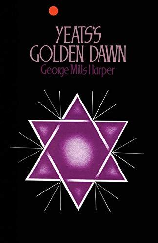 9781349019670: Yeats's Golden Dawn