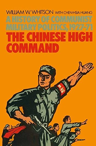 9781349019823: The Chinese High Command: A History of Communist Military Politics, 1927–71