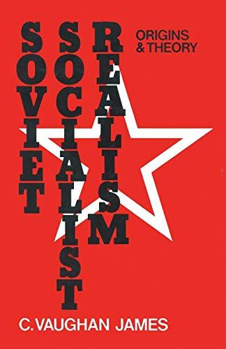 9781349020782: Soviet Socialist Realism: Origins and Theory