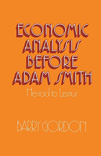9781349021185: Economic Analysis before Adam Smith: Hesiod to Lessius