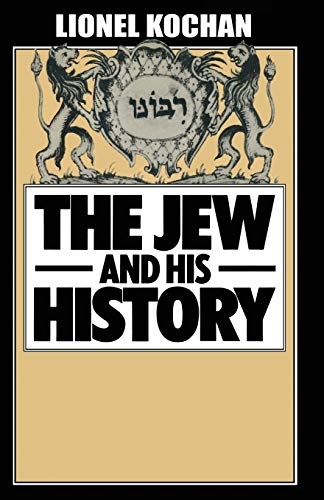 9781349028320: The Jew and His History