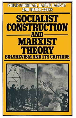 9781349031337: Socialist Construction and Marxist Theory: Bolshevism and its Critique