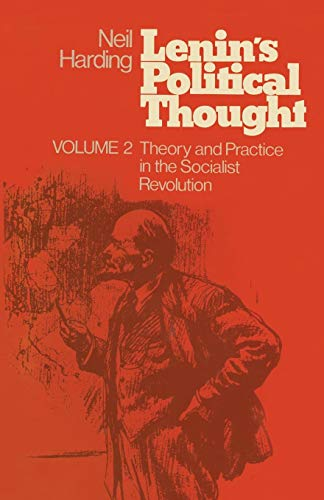 9781349031429: Lenin's Political Thought: Volume 2 Theory and Practice in the Socialist Revolution