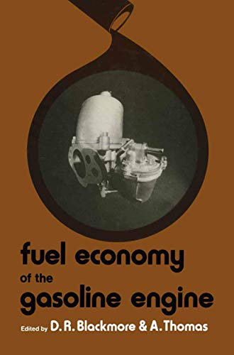 9781349034208: Fuel Economy of the Gasoline Engine: Fuel, Lubricant and Other Effects