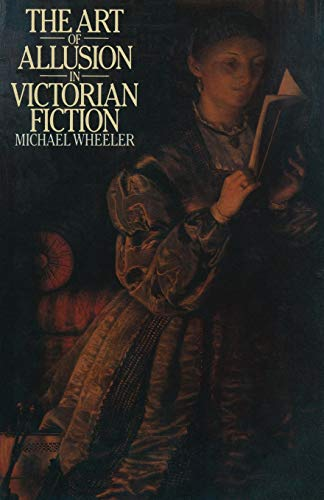 9781349039050: The Art of Allusion in Victorian Fiction